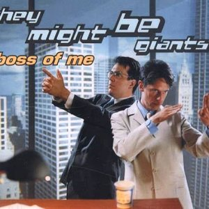 They Might Be Giants - Boss of Me - French/German CD Single